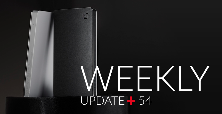 Week 54: Power Banks, OnePlus X Editions and Experience Stores