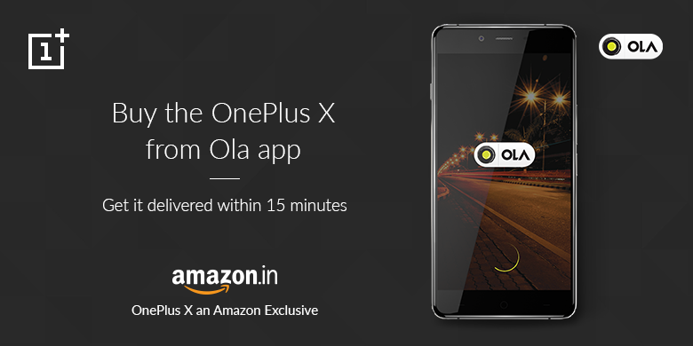 Order on the Ola app: OnePlus X Doorstep Delivery across 7 cities only on December 8, 2015