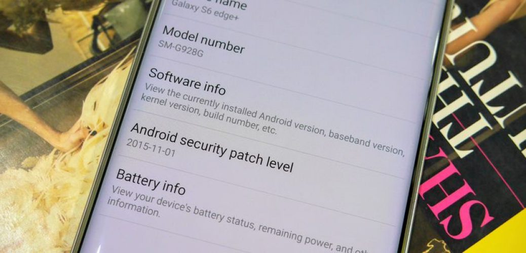 Samsung now shows Android security patch info on the Galaxy Note 5 and S6 edge+