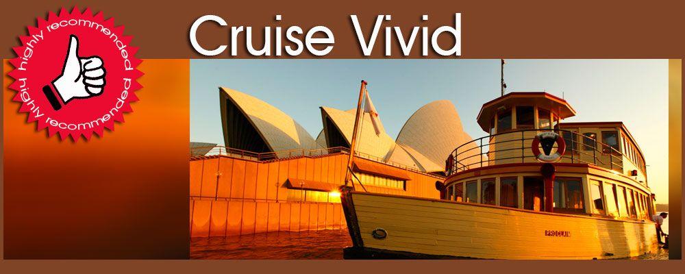 Vivid Sydney Cruise Deals Cruise Vivid