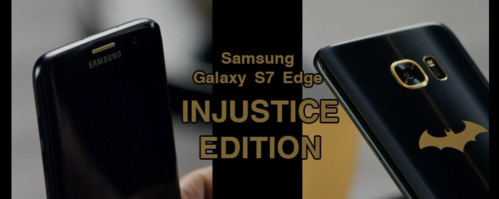 Meet the Samsung Galaxy S7 Edge Injustice Edition